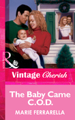 The Baby Came C.O.D. (Mills & Boon Vintage Cherish)