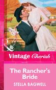 The Rancher's Bride (Mills & Boon Vintage Cherish)