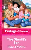 The Sheriff's Son (Mills & Boon Vintage Cherish)