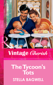 The Tycoon's Tots (Mills & Boon Vintage Cherish)