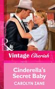 Cinderella's Secret Baby (Mills & Boon Vintage Cherish)