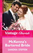 McKenna's Bartered Bride (Mills & Boon Vintage Cherish)