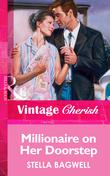 Millionaire on Her Doorstep (Mills & Boon Vintage Cherish)