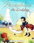 Persephone the Ladybug