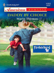 Daddy by Choice (Mills & Boon American Romance)
