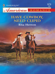 Have Cowboy, Need Cupid (Mills & Boon American Romance)