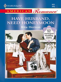 Have Husband, Need Honeymoon (Mills & Boon American Romance)