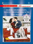 Have Husband, Need Honeymoon (Mills & Boon American Romance)