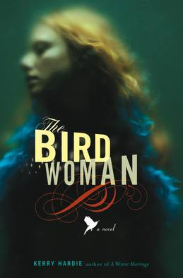 The Bird Woman: A Novel