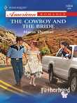 The Cowboy and the Bride (Mills & Boon American Romance)