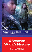 A Woman With A Mystery (Mills & Boon Vintage Intrigue)