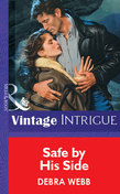 Safe by His Side (Mills & Boon Vintage Intrigue)