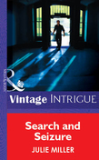 Search And Seizure (Mills & Boon Vintage Intrigue)