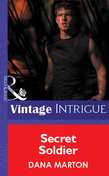 Secret Soldier (Mills & Boon Vintage Intrigue)