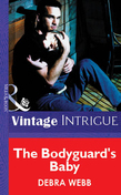The Bodyguard's Baby (Mills & Boon Vintage Intrigue)