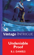 Undeniable Proof (Mills & Boon Vintage Intrigue)