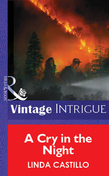 A Cry In The Night (Mills & Boon Vintage Intrigue)