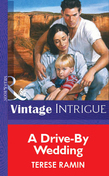A Drive-By Wedding (Mills & Boon Vintage Intrigue)