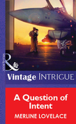 A Question of Intent (Mills & Boon Vintage Intrigue)