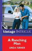 A Ranching Man (Mills & Boon Vintage Intrigue)