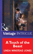 A Touch of the Beast (Mills & Boon Vintage Intrigue)