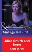 Alias Smith And Jones (Mills & Boon Vintage Intrigue)