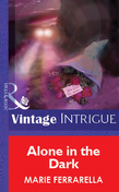 Alone in the Dark (Mills & Boon Vintage Intrigue)