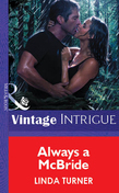 Always A Mcbride (Mills & Boon Vintage Intrigue)