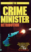 Crime Minister: Retribution - Book #5: Retribution - Book #5