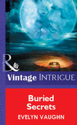 Buried Secrets (Mills & Boon Vintage Intrigue)