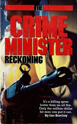Reckoning: Crime Minister, No.4