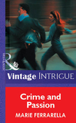 Crime and Passion (Mills & Boon Vintage Intrigue)