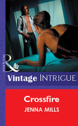 Crossfire (Mills & Boon Vintage Intrigue)