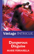 Dangerous Disguise (Mills & Boon Vintage Intrigue)