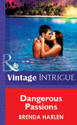 Dangerous Passions (Mills & Boon Vintage Intrigue)