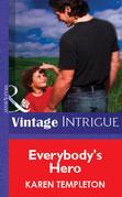 Everybody's Hero (Mills & Boon Vintage Intrigue)
