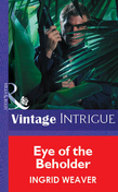 Eye of the Beholder (Mills & Boon Vintage Intrigue)