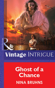 Ghost Of A Chance (Mills & Boon Vintage Intrigue)