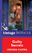 Guilty Secrets (Mills & Boon Vintage Intrigue)
