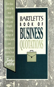 Bartlett's Book of Business Quotations