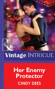 Her Enemy Protector (Mills & Boon Vintage Intrigue)