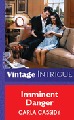 Imminent Danger (Mills & Boon Vintage Intrigue)