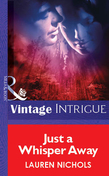 Just a Whisper Away (Mills & Boon Vintage Intrigue)
