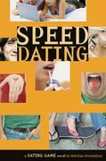 The Dating Game #5: Speed Dating: Speed Dating