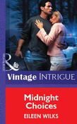 Midnight Choices (Mills & Boon Vintage Intrigue)