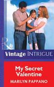 My Secret Valentine (Mills & Boon Vintage Intrigue)