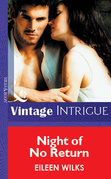 Night Of No Return (Mills & Boon Vintage Intrigue)