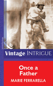 Once a Father (Mills & Boon Vintage Intrigue)