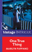 One True Thing (Mills & Boon Vintage Intrigue)