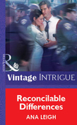 Reconcilable Differences (Mills & Boon Vintage Intrigue)